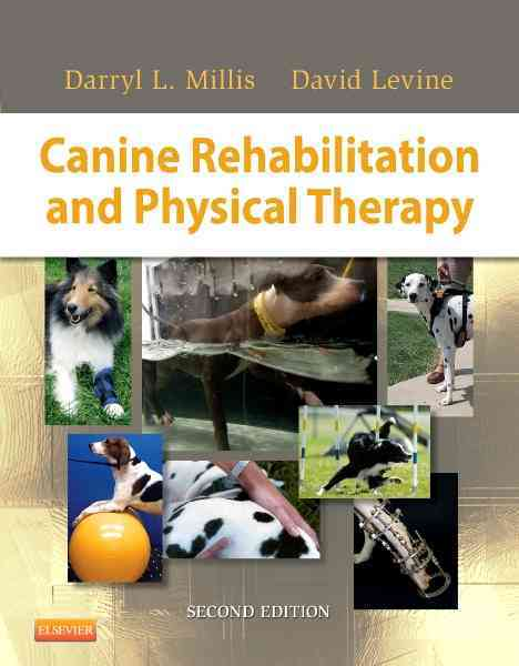 Canine Rehabilitation and Physical Therapy By Millis, Darryl/ Levine, David